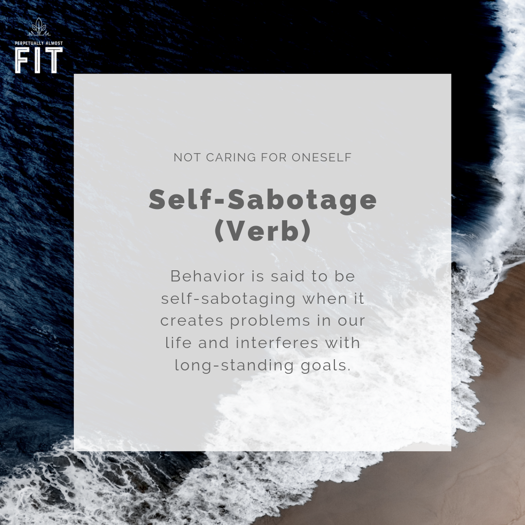 Behavior is said to be self-sabotaging when it creates problems in our life and interferes with long-standing goals.